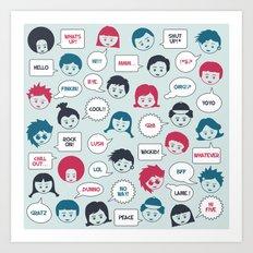 Kids Speak Art Print