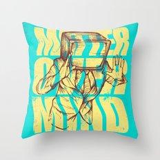 Matter Over Mind Throw Pillow
