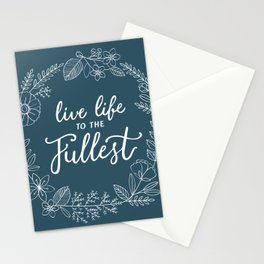 Live Life to the Fullest Stationery Cards