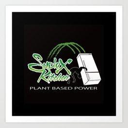 "Suplex Kitchen Logo""PLANT BASED POWER"" Art Print"
