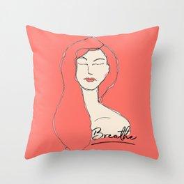 breathe - you got this! Throw Pillow