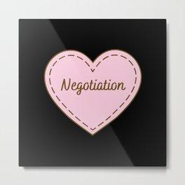 I Love Negotiation Simple Heart Design Metal Print