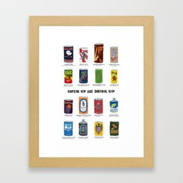 Open Up and Drink Up Framed Art Print