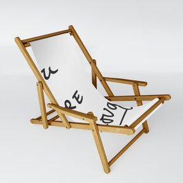 You are enough. Sling Chair