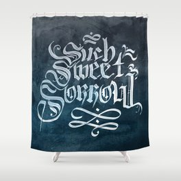 Such Sweet Sorrow Shower Curtain