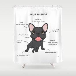 True Friends - Blue Frenchie Shower Curtain