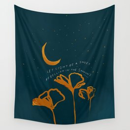 """""""Let Light Be A Sweet Rebellion In The Shadows"""" Wall Tapestry"""