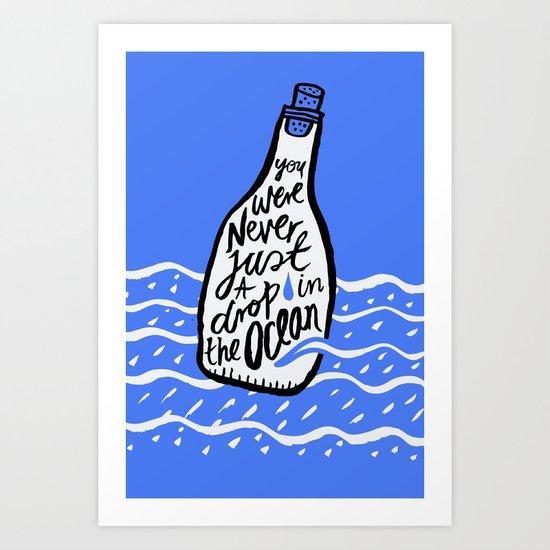 Just A Drop in The Ocean Art Print