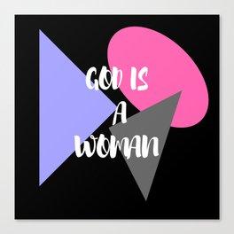 God Is A Woman 1 Canvas Print