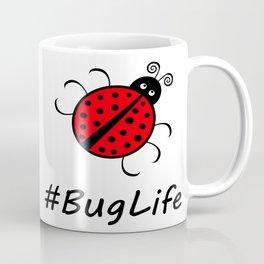#BugLife (Ladybug) Coffee Mug