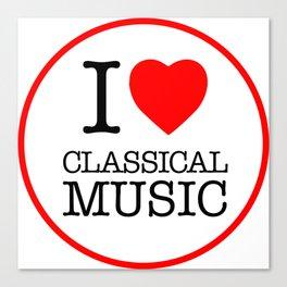 I Love Classical Music, circle Canvas Print