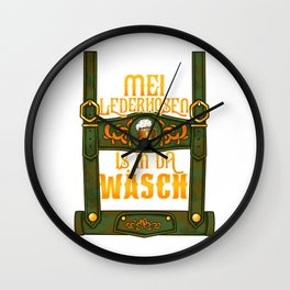 My Lederhosen is in the Wash - German Bier Oktoberfest Wurst design Wall Clock