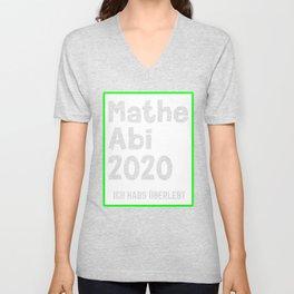 Math Abi 2020 I survived Unisex V-Neck