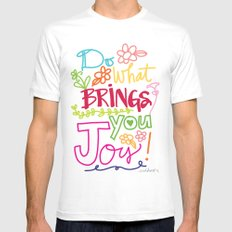Do What Brings You Joy White Mens Fitted Tee MEDIUM