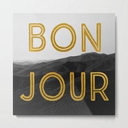 Bonjour (Mountains) Metal Print
