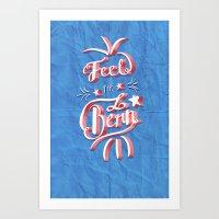 Feel the Bern! Art Print