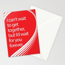 wait for you Stationery Cards
