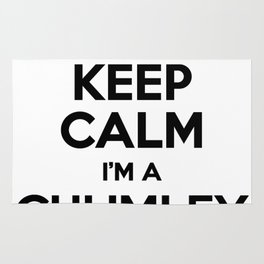 I cant keep calm I am a CHUMLEY Rug