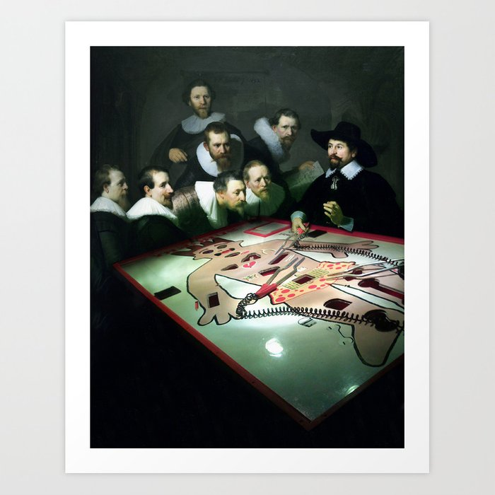 The Modern Anatomy Lesson Of Dr Nicolaes Tulp Art Print By