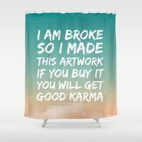 karma Shower Curtains featuring Good Karma by Frederic Bartl