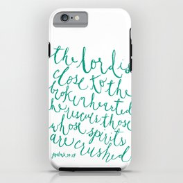 Psalm 34:18 iPhone Case