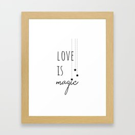 Love is Magic Framed Art Print