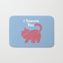 I Tolerate You Bath Mat