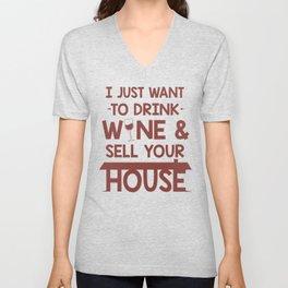 Realtor Profession Drink Wine Sell House Gift Unisex V-Neck