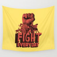fight Wall Tapestries featuring FIGHT EVERYDAY by Nazario Graziano