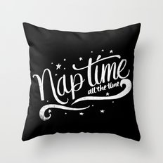 Nap time all the time Throw Pillow