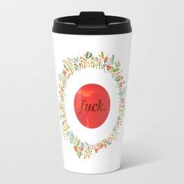 give a floral fuck Travel Mug