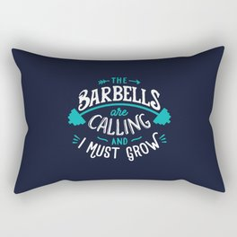 The Barbells Are Calling And I Must Grow Rectangular Pillow