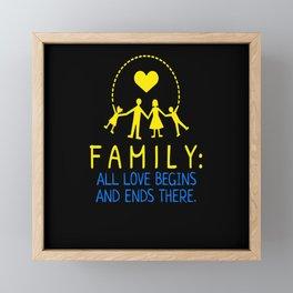Family Saying Love Framed Mini Art Print