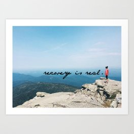 recovery is real Art Print