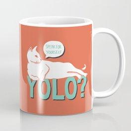 YOLO? Coffee Mug