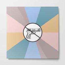 No Guns 2 Metal Print