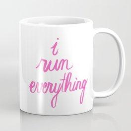 Marathon Running Quote - I Run Everything Coffee Mug