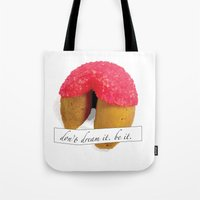 rocky horror picture show Tote Bags featuring Rocky Horror Picture Show Don't Dream it, be it by karebear0025