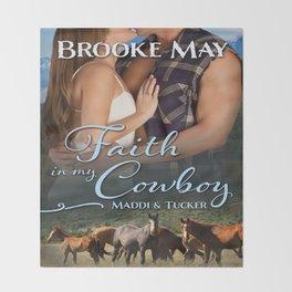 Faith in My Cowboy Throw Blanket