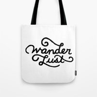 wanderlust Tote Bags featuring Wanderlust by Brittany Arita Designs
