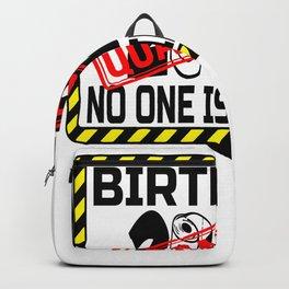 Quarantine Birthday 2020 Nobody is Invited Backpack