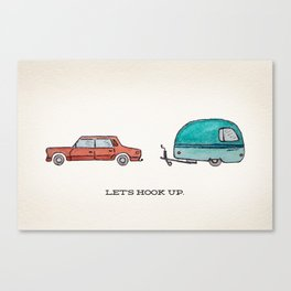 Let's Hook Up Canvas Print