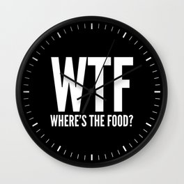 WTF Where's The Food (Black & White) Wall Clock