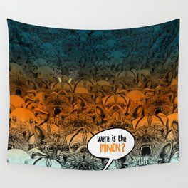 Were is the minion ? Wall Tapestry