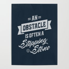 An Obstacle - Motivation Poster