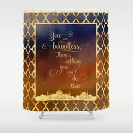 You are boundless. There is nothing you can't do. - Khalid Shower Curtain