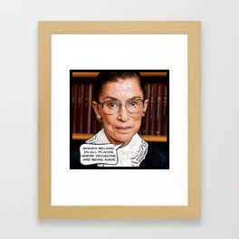 Ruth Bader Ginsburg: Women Belong Framed Art Print