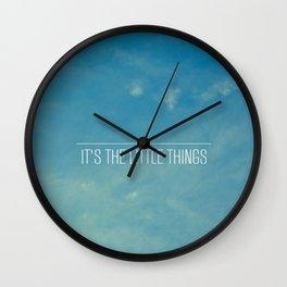 It's The Little Things Wall Clock