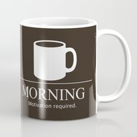 motivation Mugs featuring Morning Motivation by Nathan Cowick