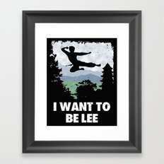 I want to be Lee Framed Art Print
